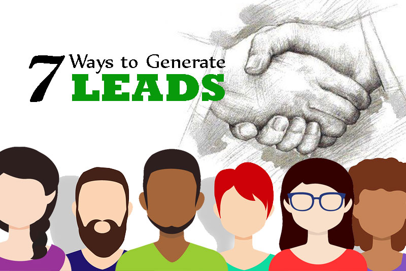 7 Ways to Generate Leads