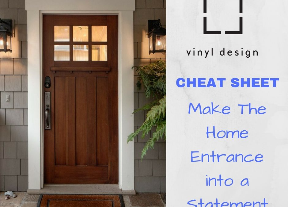 Cheat Sheet to Make The Home Entrance into a Statement